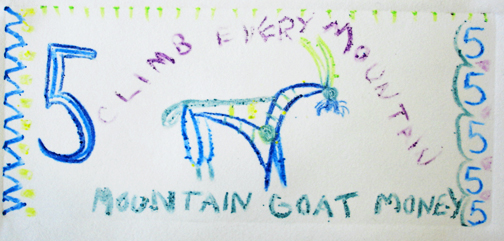 Climb Every Mountain-Mountain Goat Money
