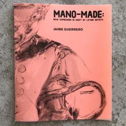 Mano-Made Jaime Guerrero catalog